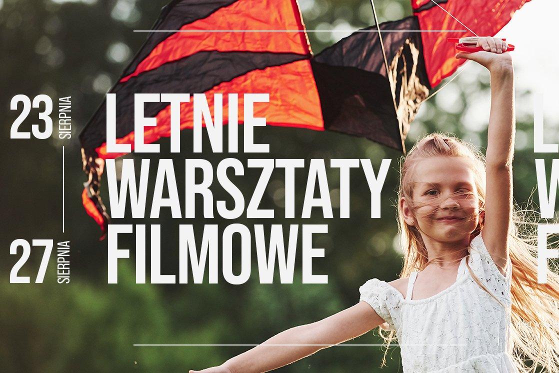 Letnie Warsztaty Filmowe dla dzieci