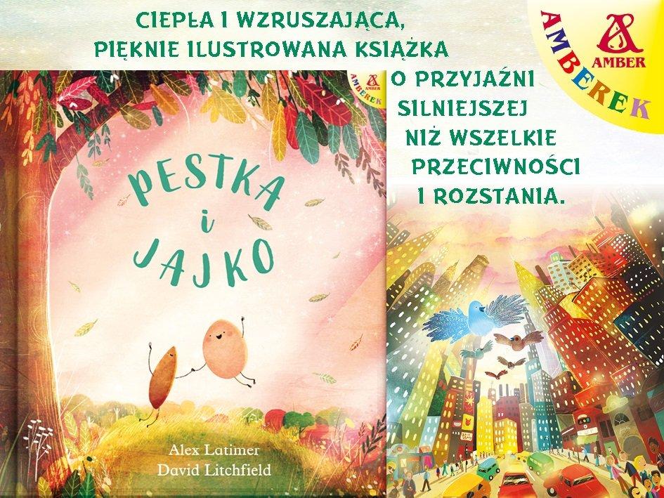Pestka i Jajko - ciepła i wzruszająca książka dla dzieci