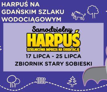 Samodzielny Harpuś - Dzielnicowa impreza na orientację: Zbiornik Wody Stary Sobieski