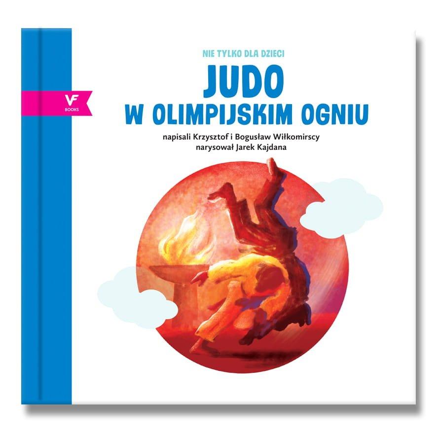JUDO w olimpijskim ogniu - książka dla dzieci