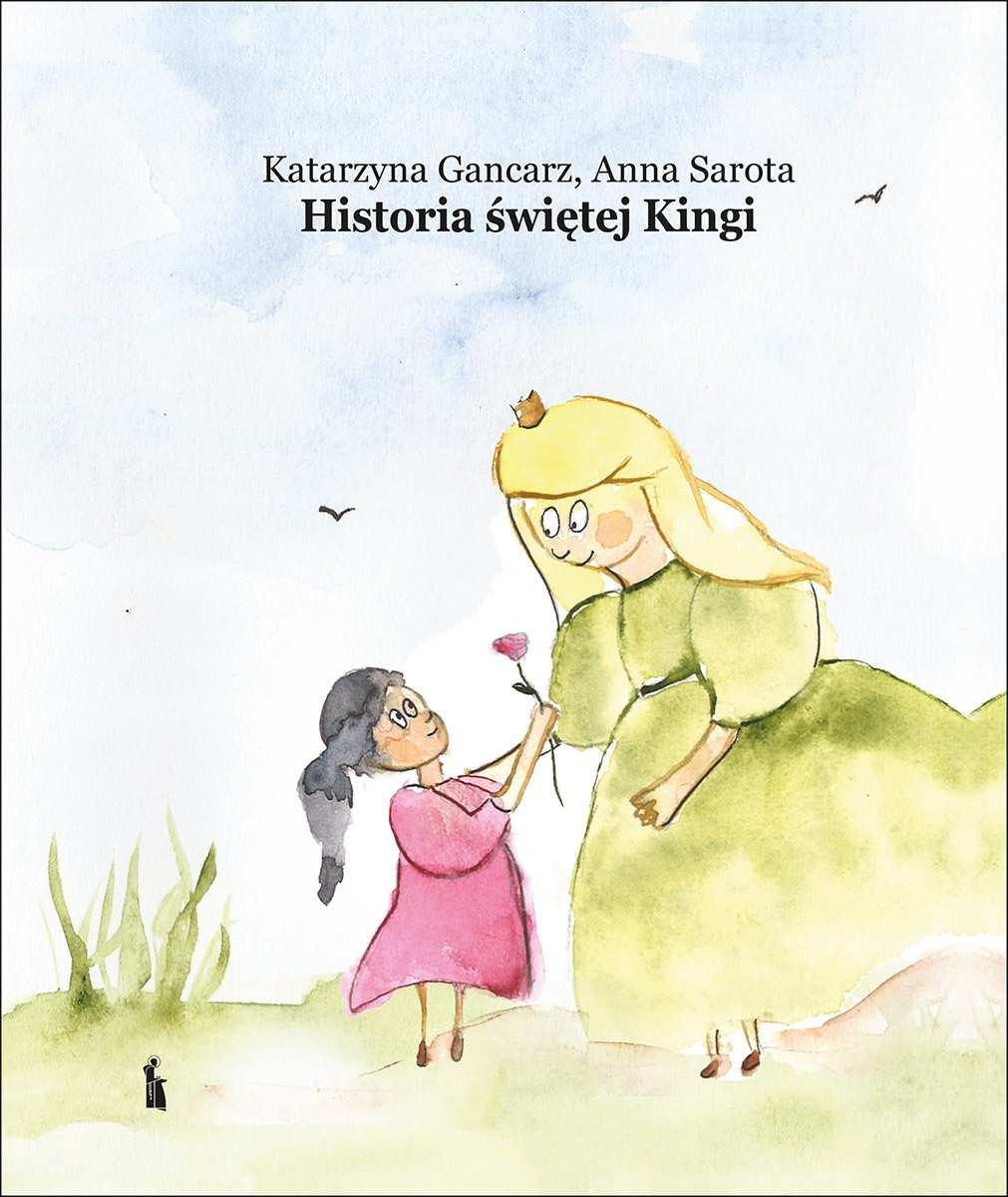 Historia świętej Kingi - fascynująca wierszowana opowieść dla dzieci
