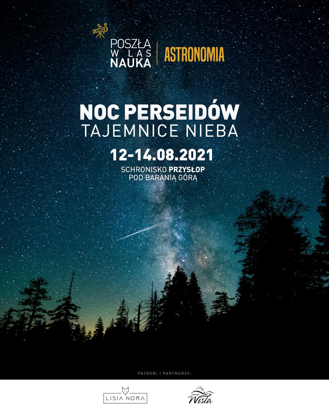 Poszła w Las Nauka: Noc Perseidów - tajemnice nieba