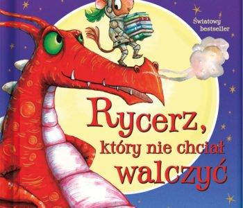 Rycerz, który nie chciał walczyć – wznowienie książki dla dzieci