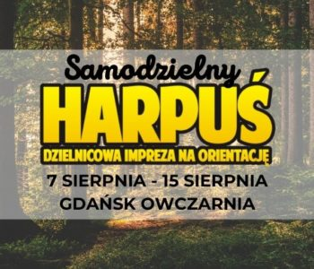 Samodzielny Harpuś - Dzielnicowa impreza na orientację: Gdańsk Owczarnia