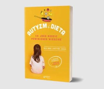 Autyzm i dieta recenzja książki dla rodziców