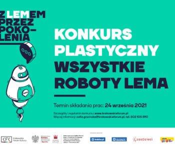 Wszystkie roboty Lema. Konkurs plastyczny w ramach projektu Z Lemem przez pokolenia