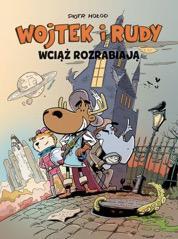 Wojtek i Rudy wciąż rozrabiają, tom 3