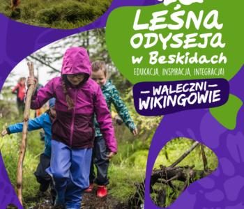Leśna Odyseja: Waleczni Wikingowie – outdoor'owa przygoda