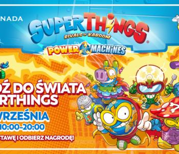 Spotkaj się z SuperThings w Atrium Promenada!