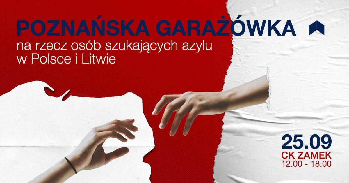 Poznańska Garażówka na rzecz osób szukających azylu w Polsce i Litwie