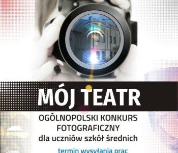 Mój Teatr – konkurs fotograficzny dla młodzieży