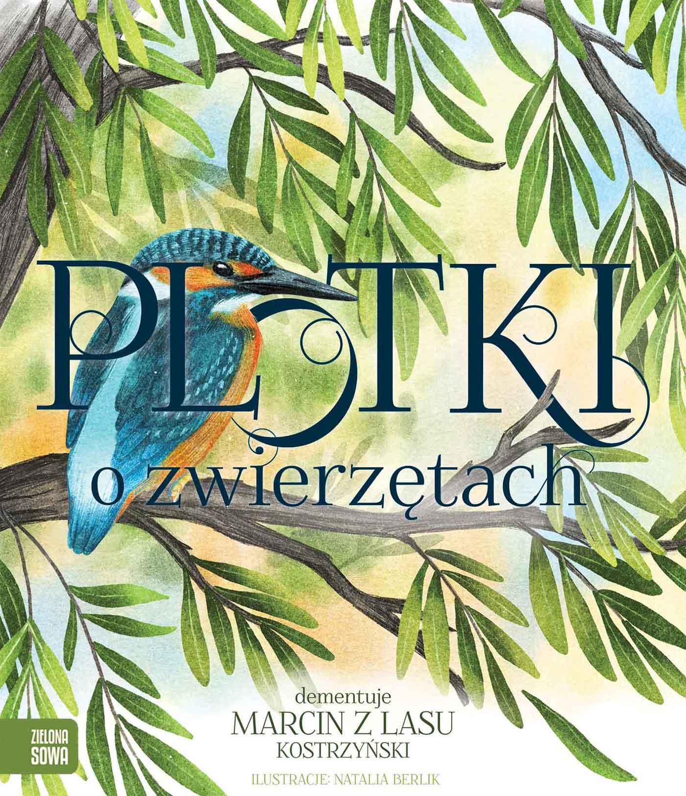 Plotki o zwierzętach - kolejna książka Marcina z Lasu