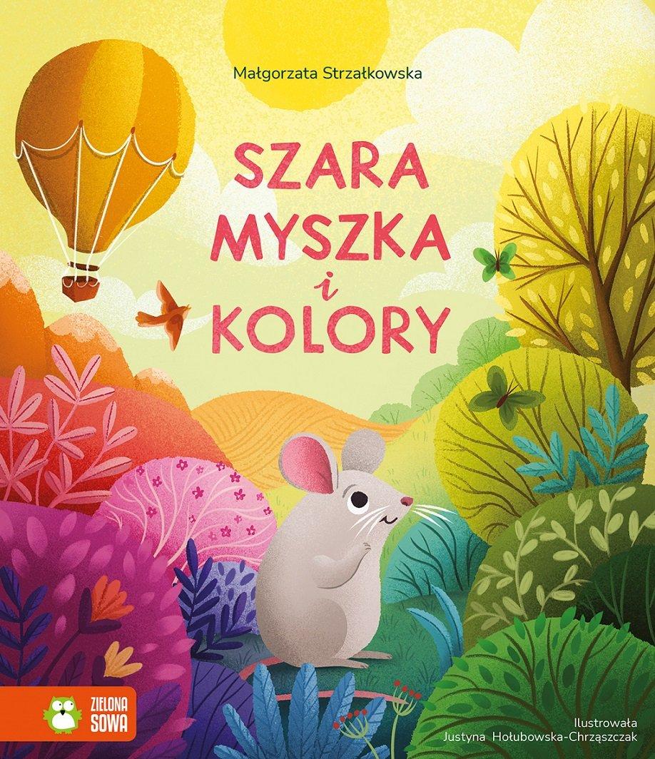 Szara myszka i kolory - rymowana historia dla dzieci