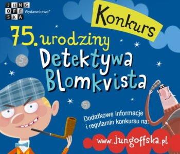 75. urodzin Detektywa Blomkvista. Konkurs dla dzieci i młodzieży