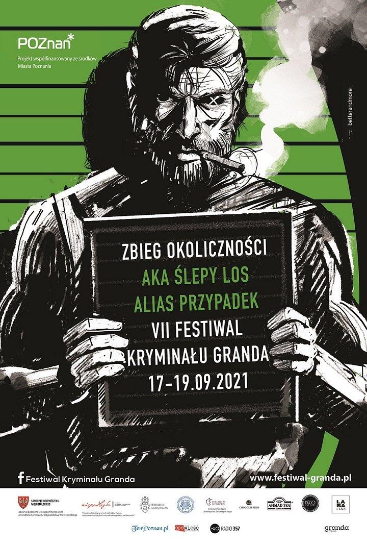 Poznański Festiwal Kryminału GRANDA, edycja 7, idiom: Przypadek