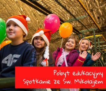 Spotkanie ze Św. Mikołajem – pobyt edukacyjny