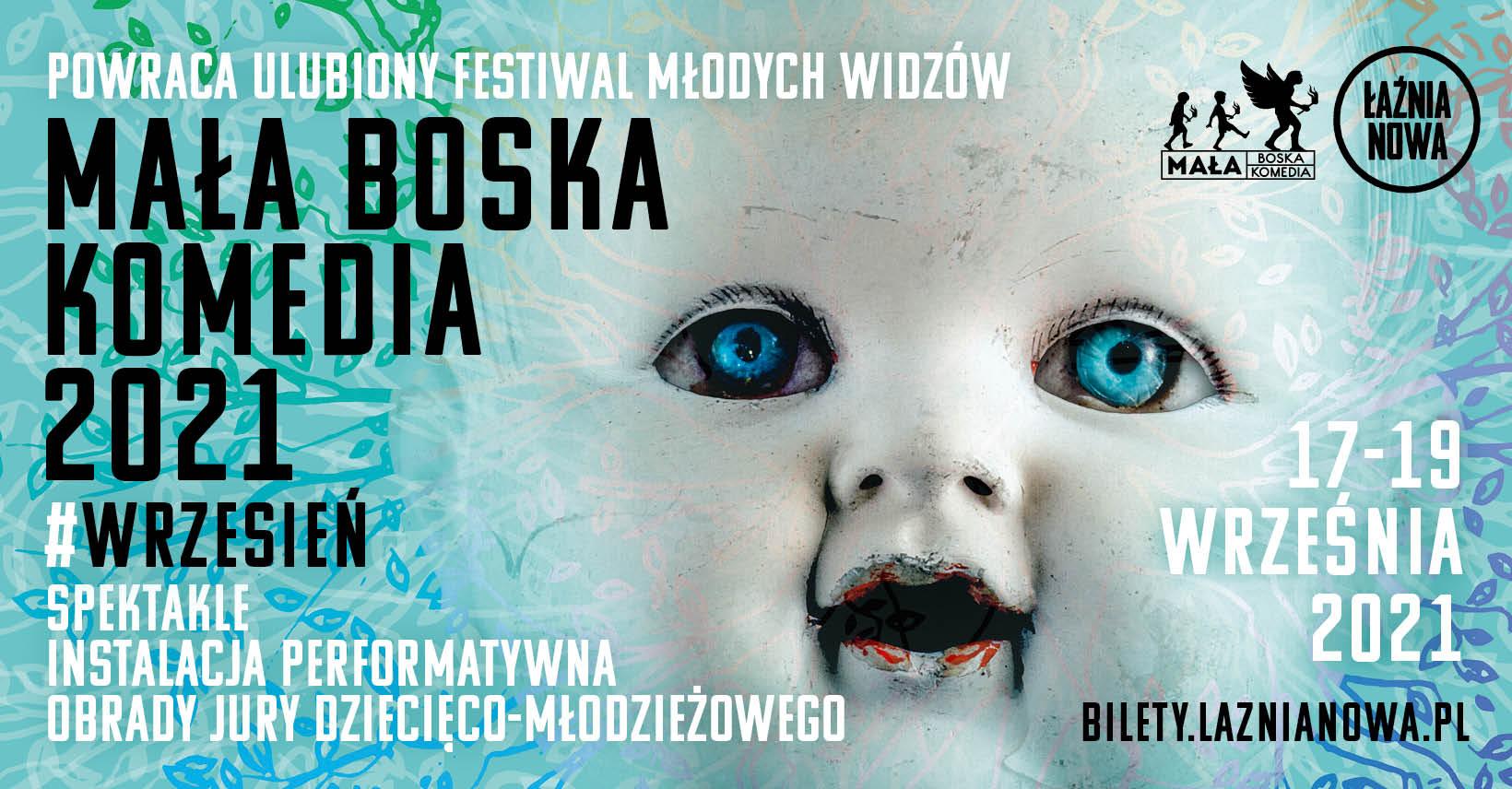 Mała Boska Komedia 2021 -ulubiony festiwal młodych widzów znowu na żywo