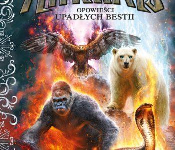 Spirit Animals. Opowieści Upadłych Bestii – książka