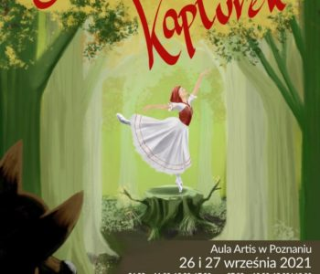 Spektakl baletowy dla dzieci pt. Czerwony Kapturek