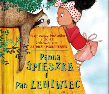 Panna Śpieszka i pan Leniwiec – książka o przyjaźni dla dzieci