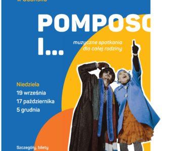 Pomposo i… – Opera Bałtycka dla dzieci