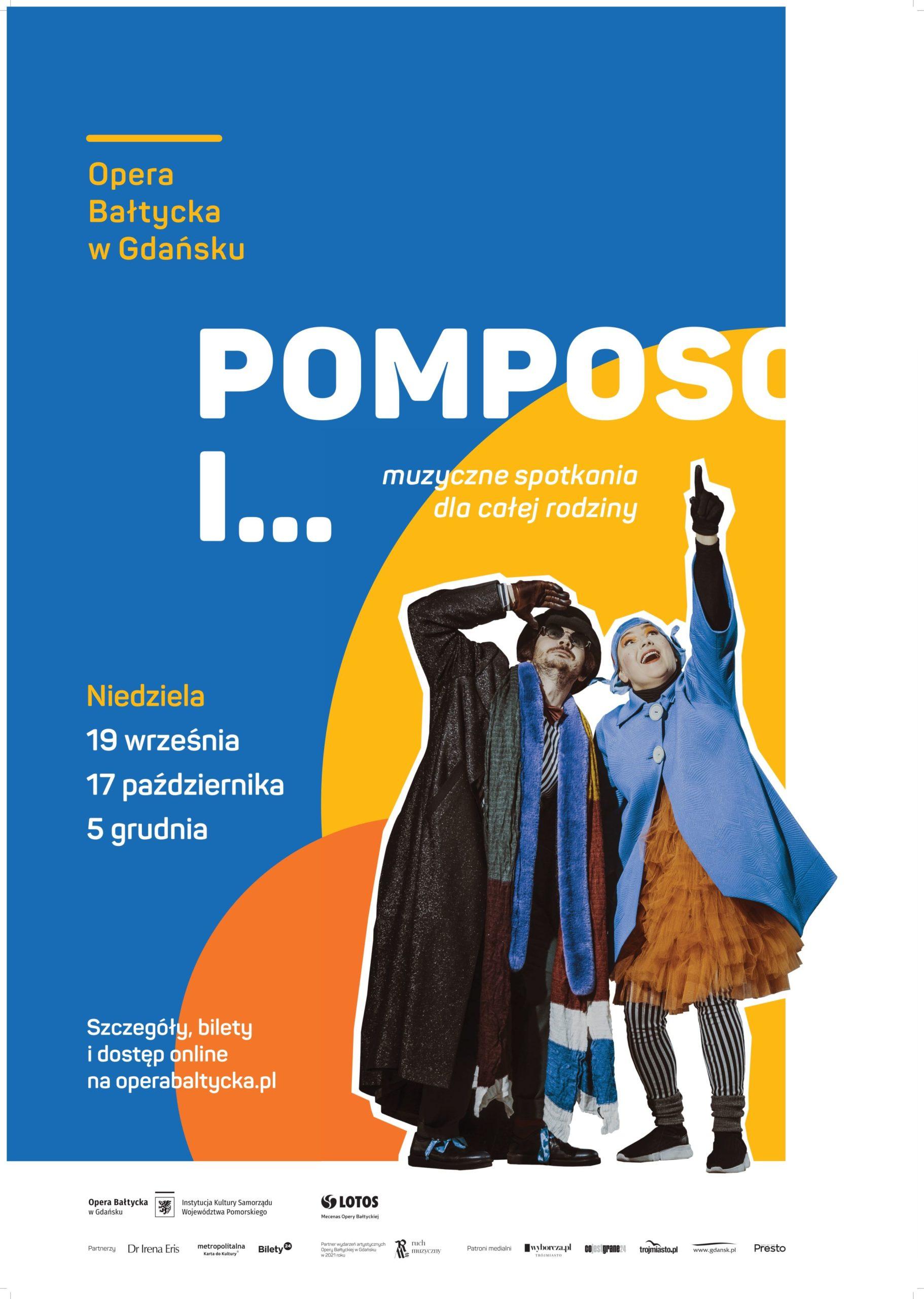 Pomposo i... - Opera Bałtycka dla dzieci
