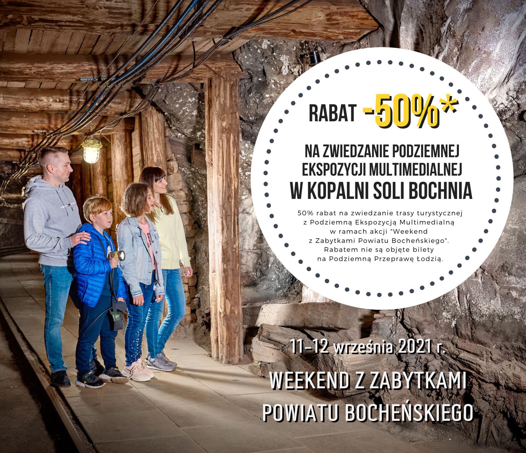 Weekend z zabytkami Powiatu Bocheńskiego - Zwiedzaj Kopalnię Bochnia z 50% rabatem