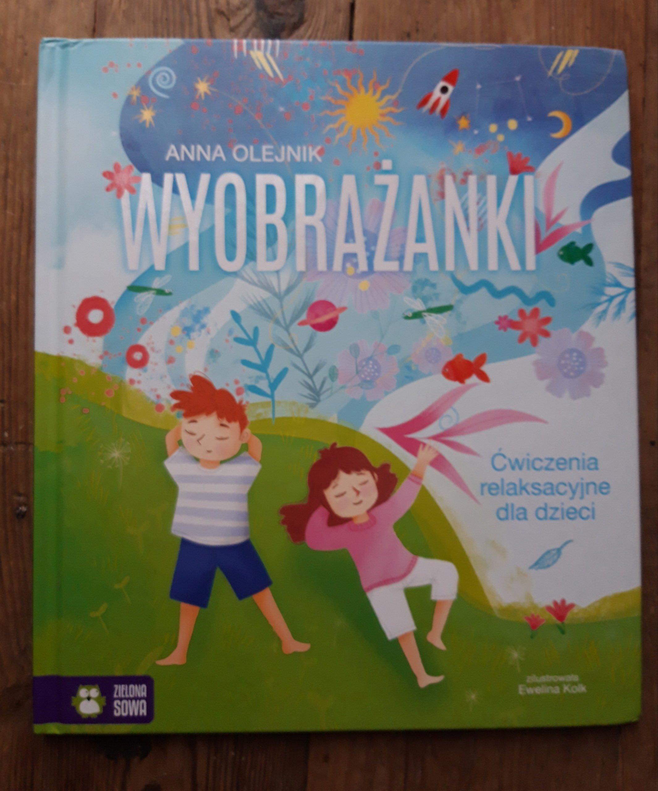 Wyobrażanki recenzja książki dla dzieci z ćwiczeniami relaksacyjnymi