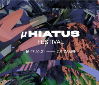 µHIATUS FESTIVAL – awangardowy festiwal dla najmłodszych