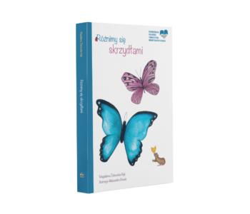 Różnimy się skrzydłami – wrażliwie o niepełnosprawnościach. Książka z audiodeskrypcją ilustracji