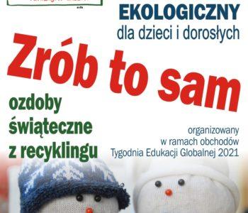 Zrób to sam – ozdoby świąteczne z recyklingu. Konkurs dla dzieci i dorosłych